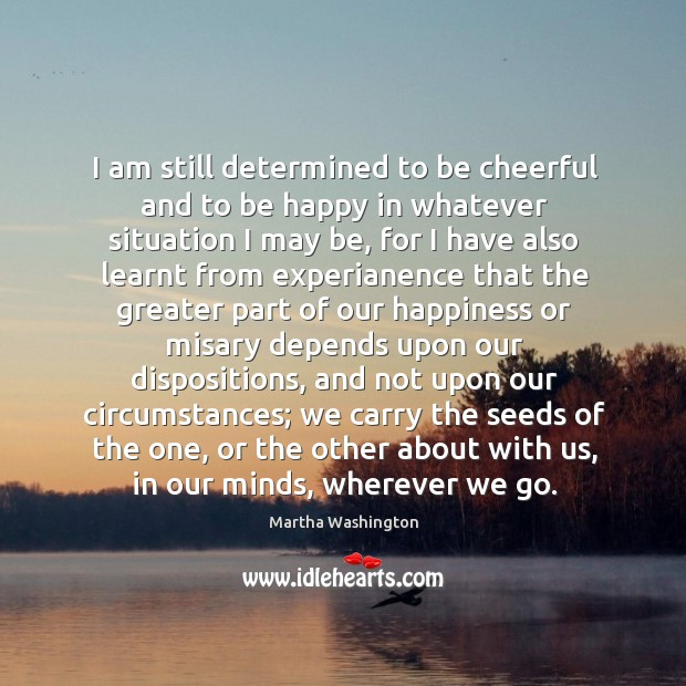 Image, I am still determined to be cheerful and to be happy in