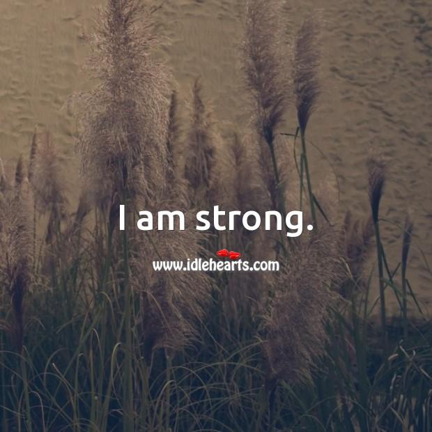 I am strong. Image