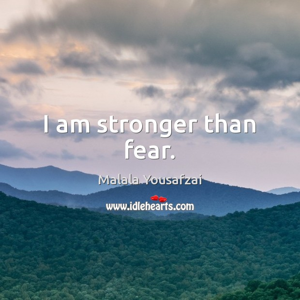 I am stronger than fear. Image