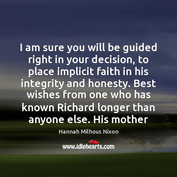 Image, I am sure you will be guided right in your decision, to