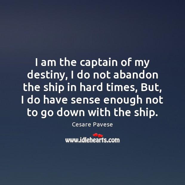 Image, I am the captain of my destiny, I do not abandon the