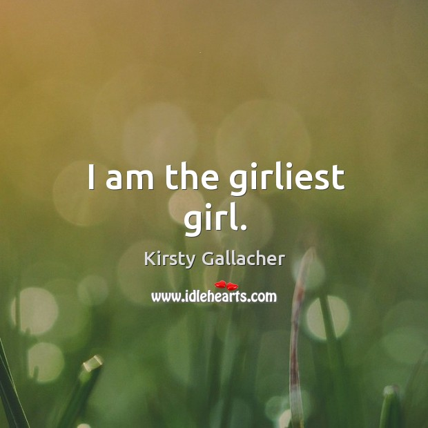 I am the girliest girl. Image