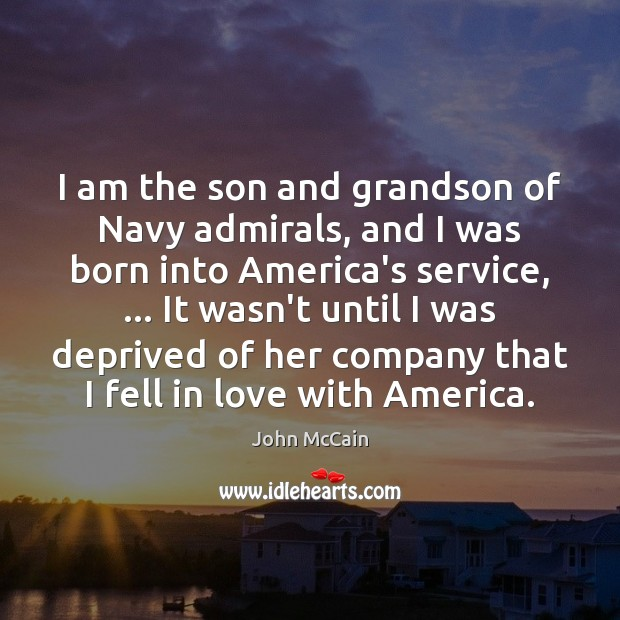 I am the son and grandson of Navy admirals, and I was Image
