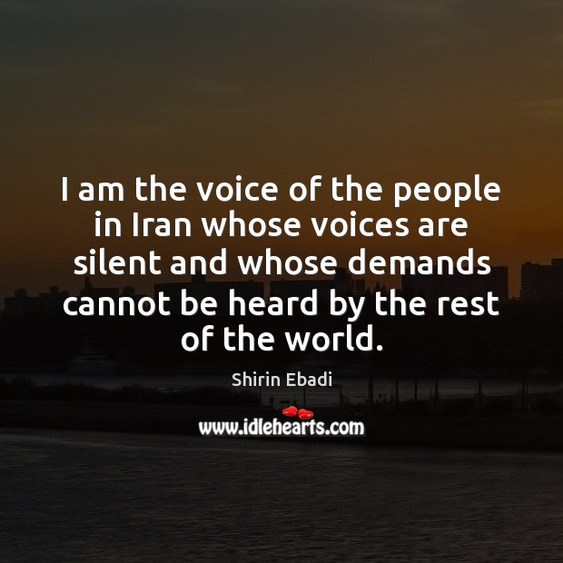 I am the voice of the people in Iran whose voices are Image