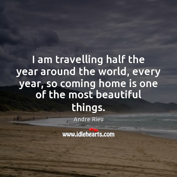 I am travelling half the year around the world, every year, so Image