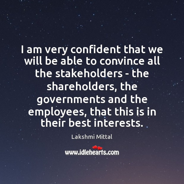 Image, I am very confident that we will be able to convince all