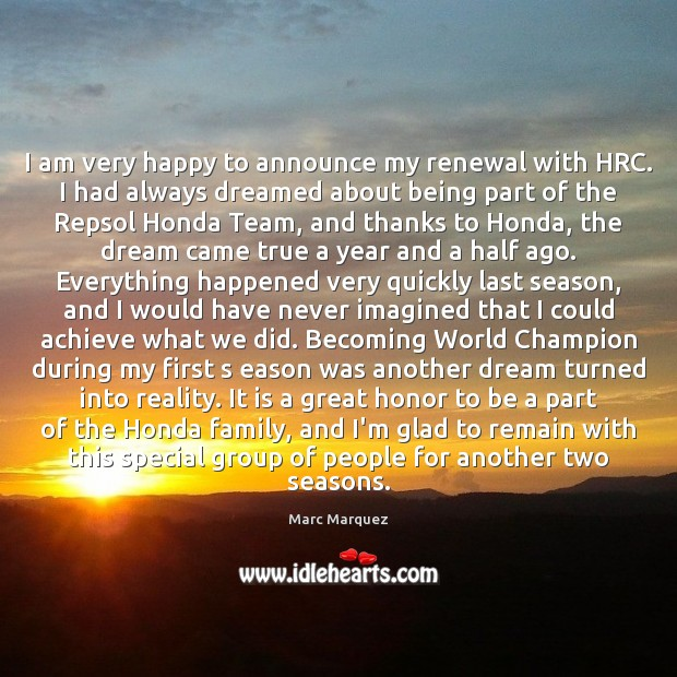 I am very happy to announce my renewal with HRC. I had Image