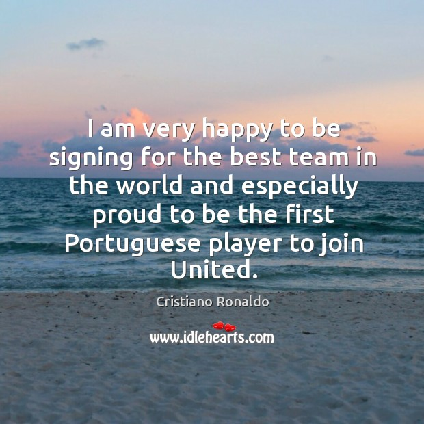 I am very happy to be signing for the best team in the world Image