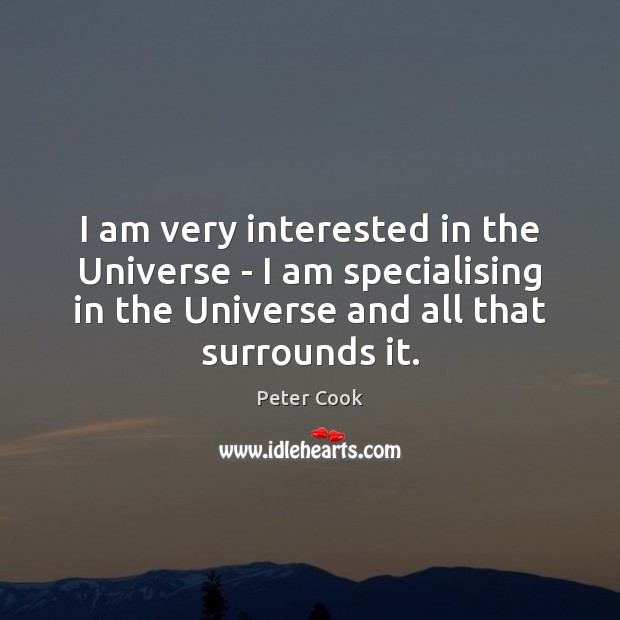 I am very interested in the Universe – I am specialising in Image