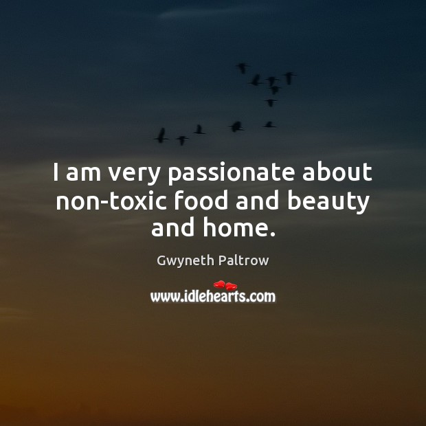 I am very passionate about non-toxic food and beauty and home. Image