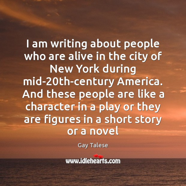 I am writing about people who are alive in the city of Image
