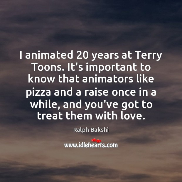 Image, I animated 20 years at Terry Toons. It's important to know that animators