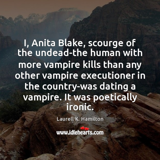 Image, I, Anita Blake, scourge of the undead-the human with more vampire kills