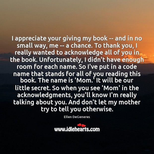 Image, I appreciate your giving my book — and in no small way,