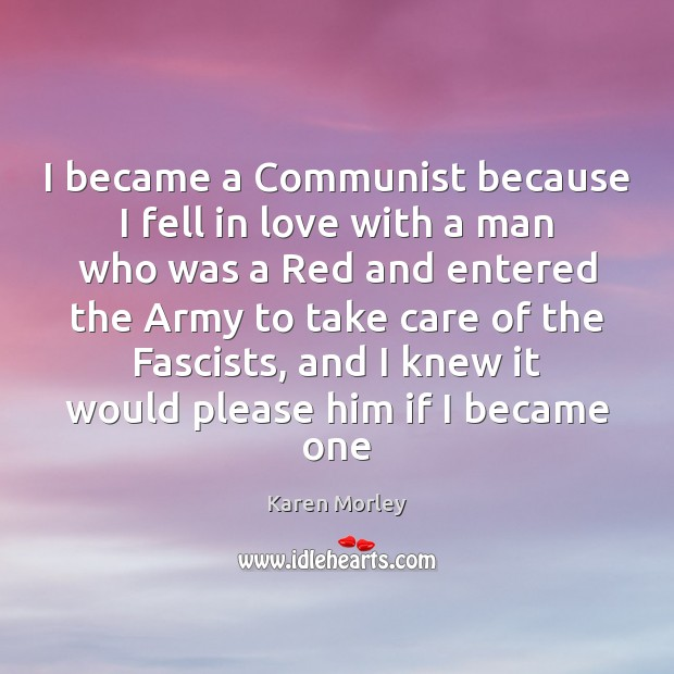 I became a Communist because I fell in love with a man Image