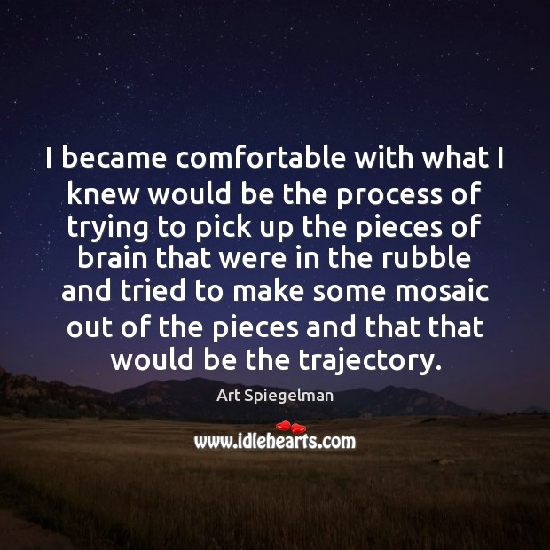 Image, I became comfortable with what I knew would be the process of
