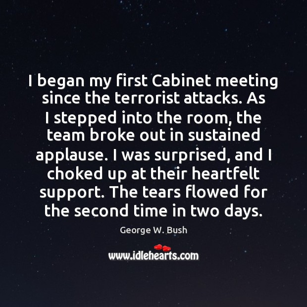 Image, I began my first Cabinet meeting since the terrorist attacks. As I