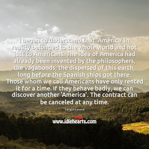 I began to understand that 'America' in reality belonged to the whole Image