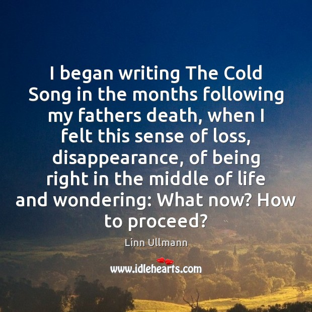 I began writing The Cold Song in the months following my fathers Image