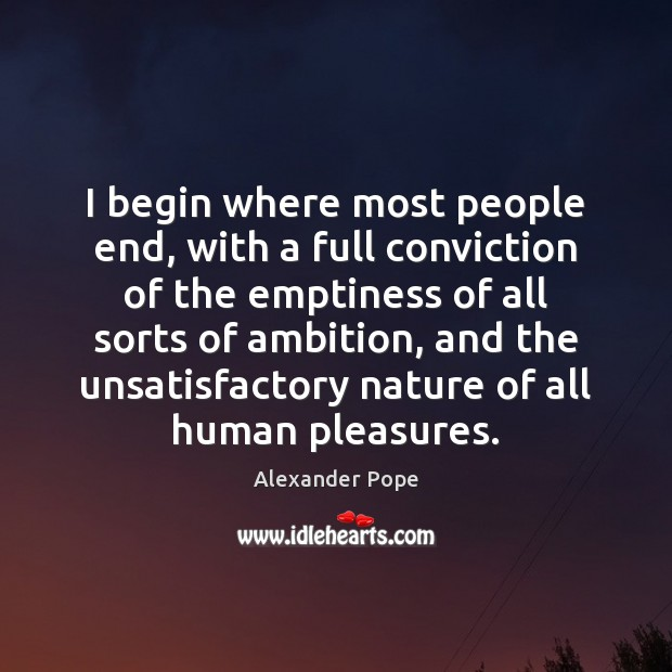 I begin where most people end, with a full conviction of the Image