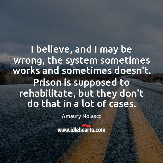 I believe, and I may be wrong, the system sometimes works and Image