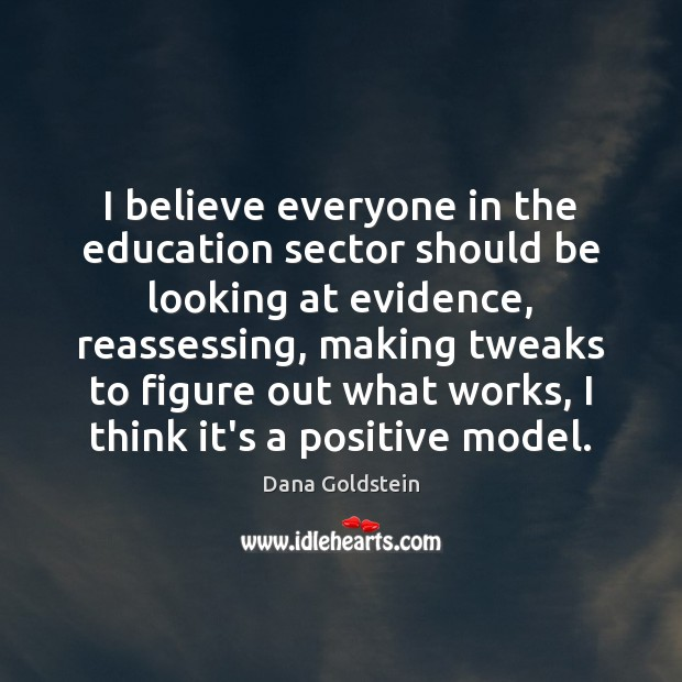 Image, I believe everyone in the education sector should be looking at evidence,