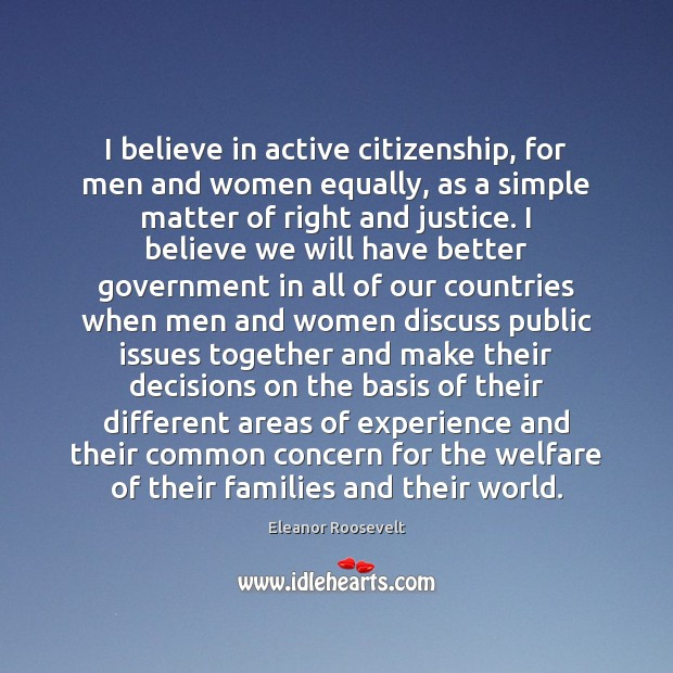 Image, I believe in active citizenship, for men and women equally, as a