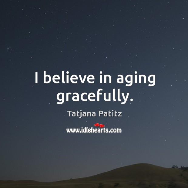 Picture Quote by Tatjana Patitz