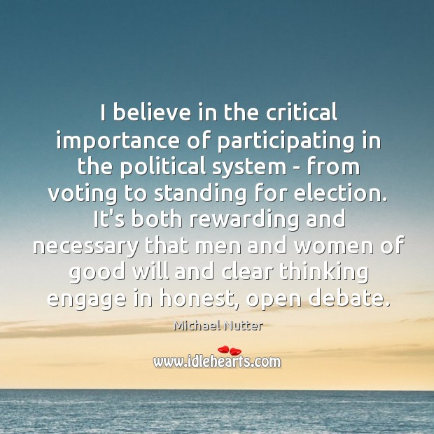 Image, I believe in the critical importance of participating in the political system
