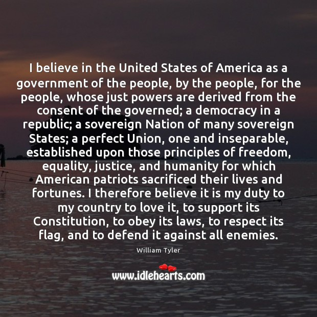 Image, I believe in the United States of America as a government of