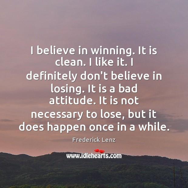 Image, I believe in winning. It is clean. I like it. I definitely