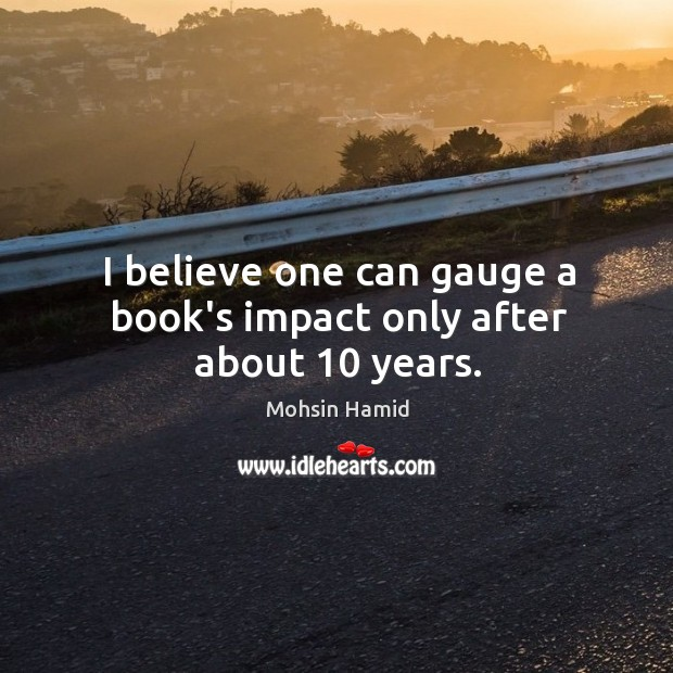 I believe one can gauge a book's impact only after about 10 years. Image