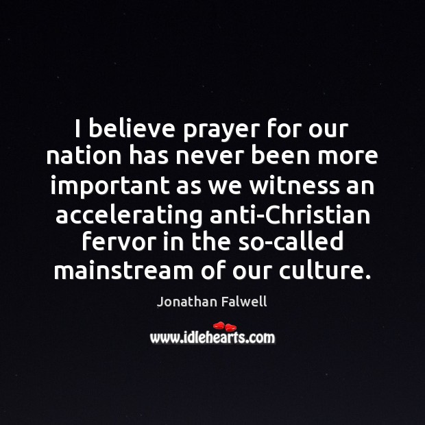 Image, I believe prayer for our nation has never been more important as