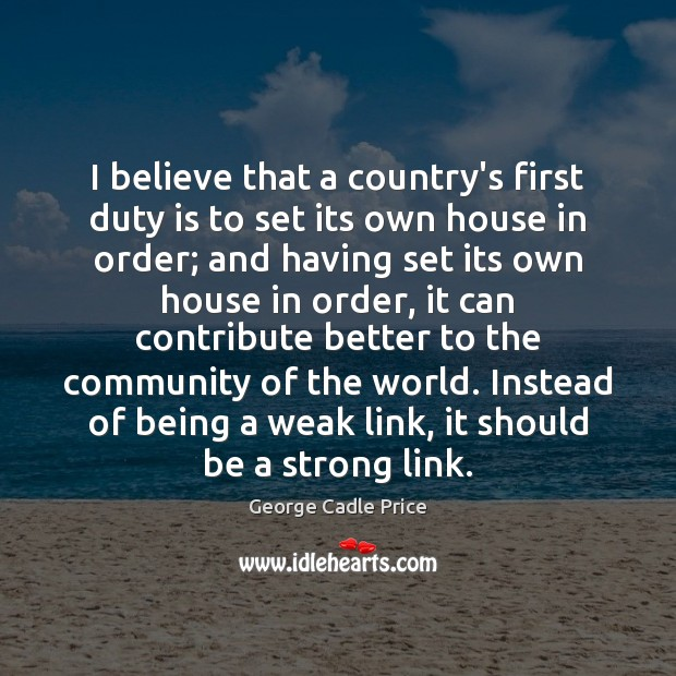 I believe that a country's first duty is to set its own Image