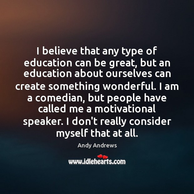 I believe that any type of education can be great, but an Image