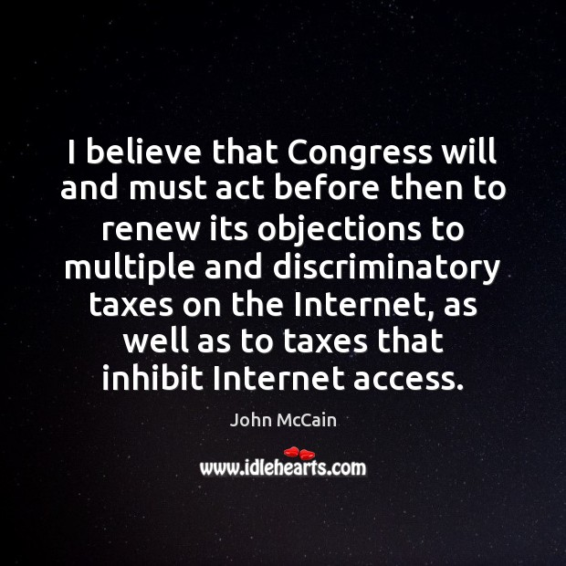 I believe that Congress will and must act before then to renew Image