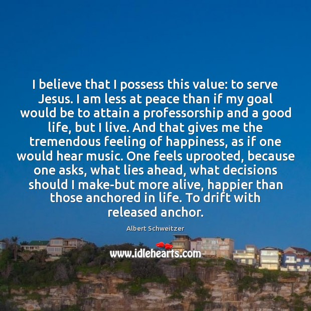 I believe that I possess this value: to serve Jesus. I am Image