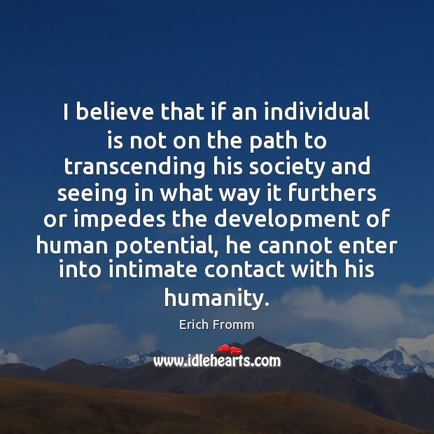 I believe that if an individual is not on the path to Image