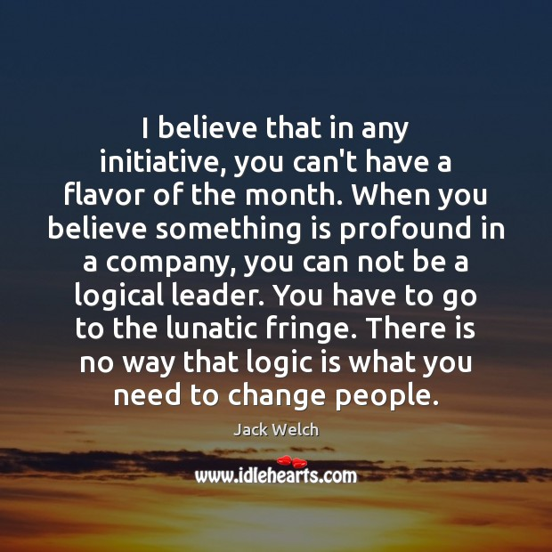 I believe that in any initiative, you can't have a flavor of Image