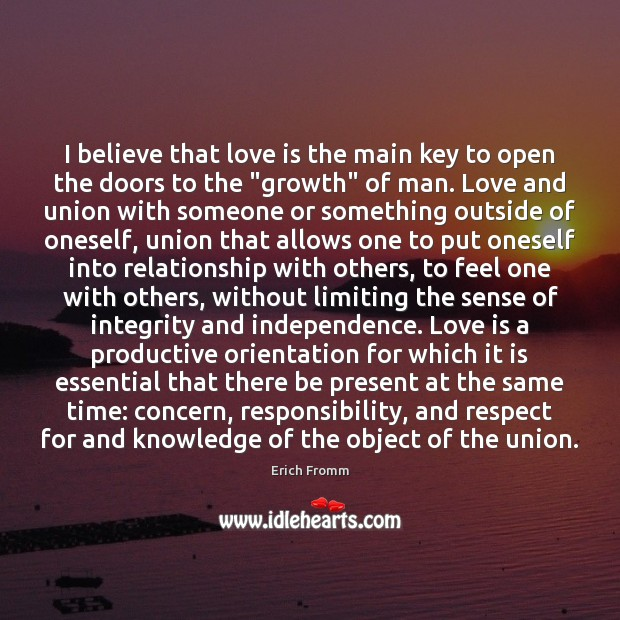 I believe that love is the main key to open the doors Image