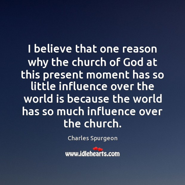 Image, I believe that one reason why the church of God at this