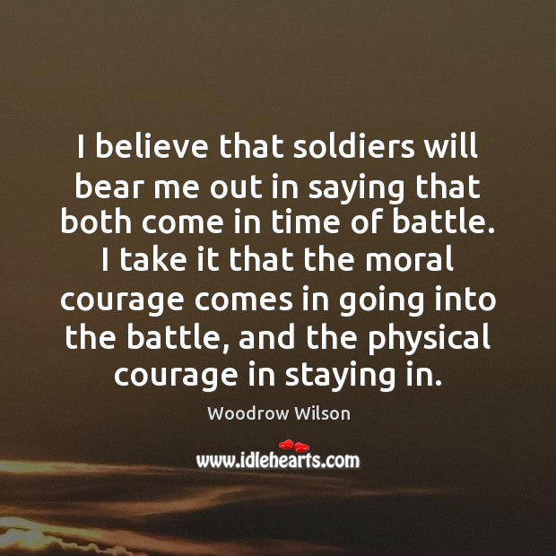 Image, I believe that soldiers will bear me out in saying that both