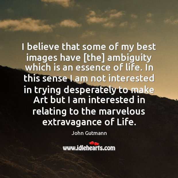 Picture Quote by John Gutmann