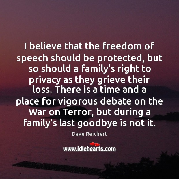 I believe that the freedom of speech should be protected, but so Image