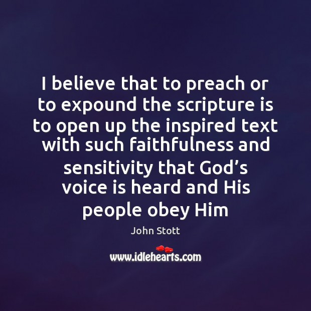 I believe that to preach or to expound the scripture is to Image