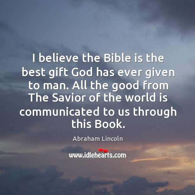 Image, I believe the Bible is the best gift God has ever given