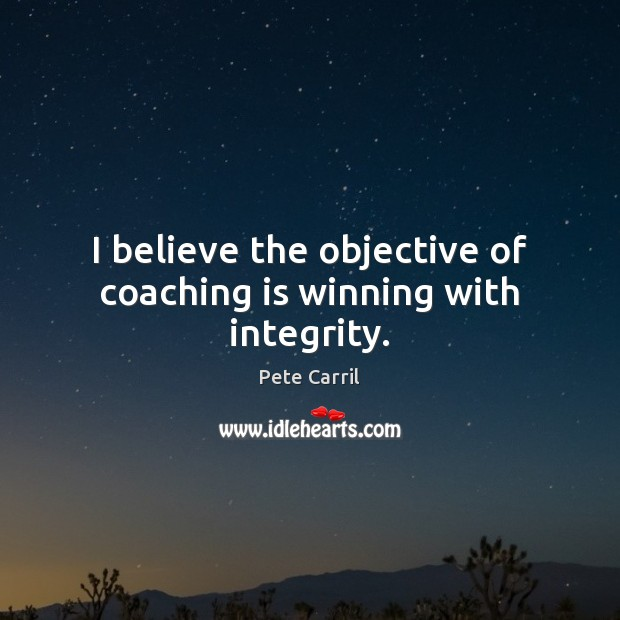 Picture Quote by Pete Carril