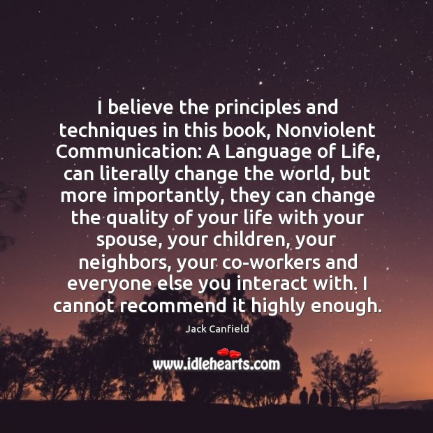 Image, I believe the principles and techniques in this book, Nonviolent Communication: A
