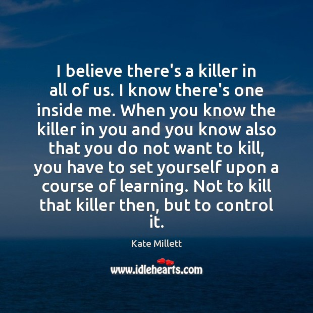 Picture Quote by Kate Millett