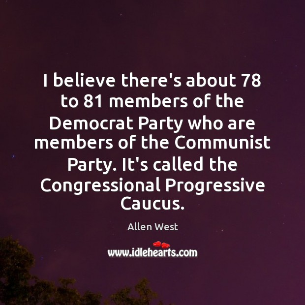 Image, I believe there's about 78 to 81 members of the Democrat Party who are